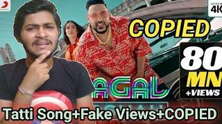 Paagal Badshah Song Copied   Fake Views On Badshah Song Paagal   Paagal Song Roasted Review  