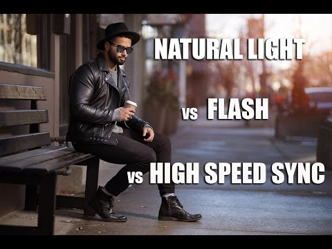 Natural Light Vs Flash Vs High Speed Sync