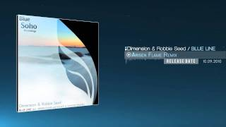Dimension & Robbie Seed - Blue Line (Arisen Flame Remix)