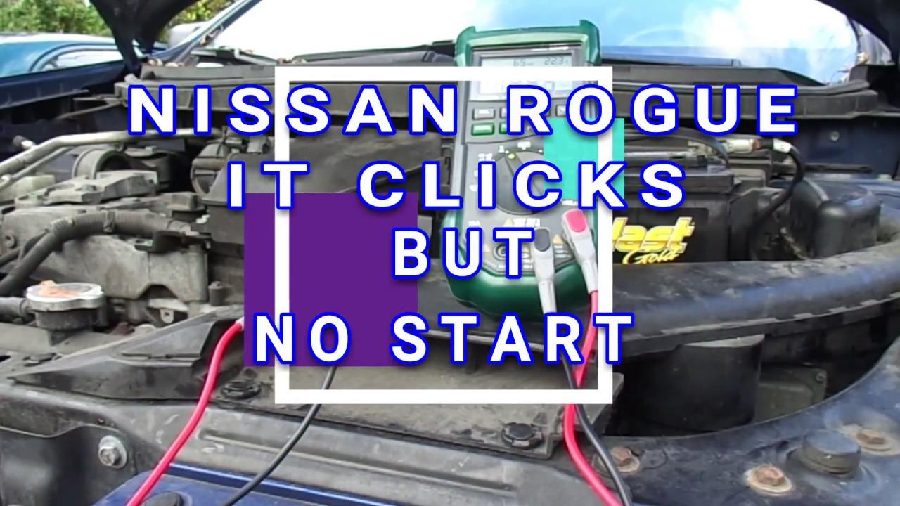 medium resolution of nissan rogue it clicks but no start