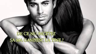 """Enrique Iglesias - Tu y YO (""""Tu si Eu"""" - tradus în română)"""