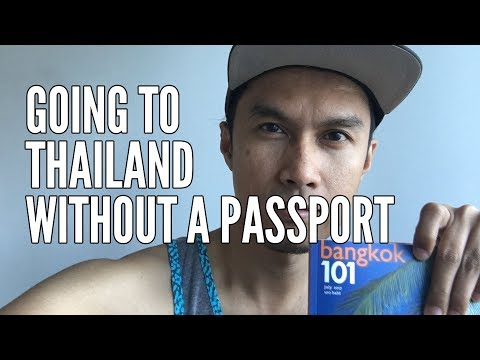 Going to Thailand without a passport