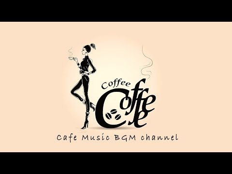 Cover Lagu CAFE MUSIC - Relaxing Jazz & Bossa Nova Music - Background Music For Work, Study HITSLAGU