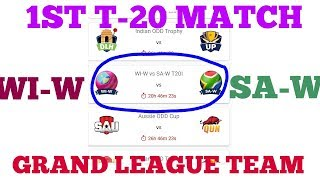 WI-W VS SA-W 1ST T-20 MATCH DREAM11 TEAM OF SMALL LEAUGE AND GRAND LEAGUE| GRAND LEAGUE TEAM