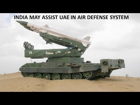 INDIA MAY ASSIST UAE IN AIR DEFENSE SYSTEM