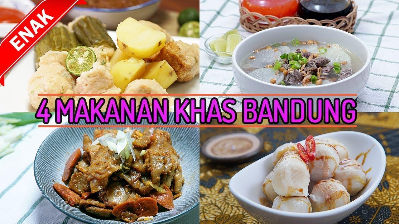 Kangen Bandung Cobain Yuk 4 Makanan Khas Bandung Yang Enak