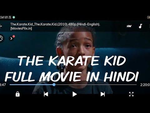 Download THE KARATE KID FULL MOVIE IN HINDI. HOW TO DOWNLOAD THE KARATE KID IN HINDI