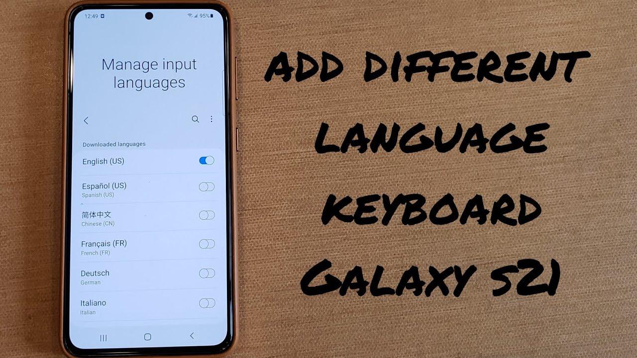 how to add a keyboard language Samsung Galaxy s21