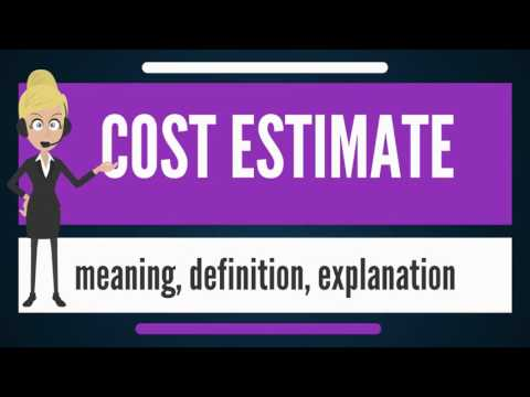 What is COST ESTIMATE? What does COST ESTIMATE mean? COST ESTIMATE meaning & explanation