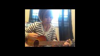 ギター☆弾き語り☆オリジナル曲☆This is my first original song ever☆ ...