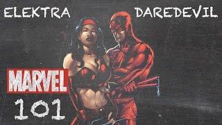 Opposites Attract - Daredevil & Elektra - MARVEL 101