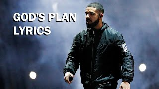 Drake - God's Plan (Lyrics Video)