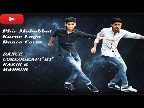 Phir Mohabbat Karne Chala Dance Cover | Murder 2 | Official Hd Dance Video