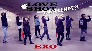 [LOVE SHOT DANCE COVER - #LOVESHOTCHALLENGE VERSION!?] -- EXO -- 엑소 [YOURS TRULY]