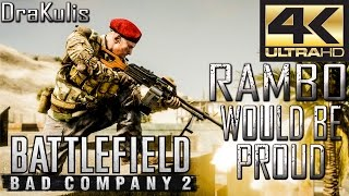 Battlefield Bad Company 2 - RAMBO WOULD BE PROUD - Multiplayer - (HDR 4K/60)