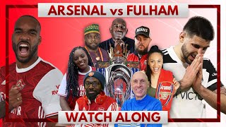 Arsenal vs Fulham | Watch Along Live