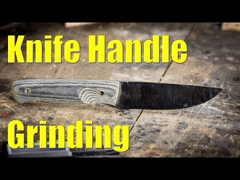 Knife Making:  Handle Grinding Tips & Tricks!