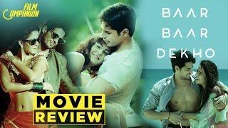 Baar Baar Dekho | Movie Review | Anupama Chopra | Film Companion