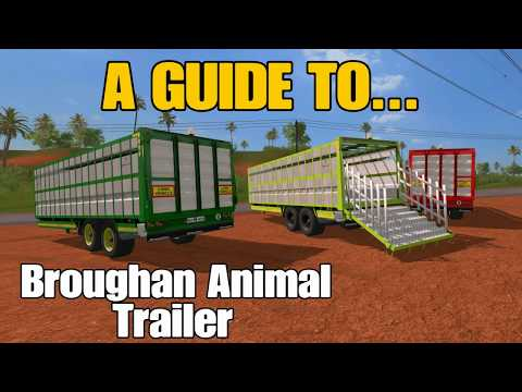 Farming Simulator 17 PS4: A Guide to... Broughan Animal Trailer.