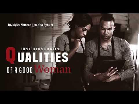 Qualities of a Good Woman - Dr. myles Munroe | Bishop TD Jakes