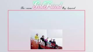 [Karaoke/Thaisub] BIGBANG - GIRLFRIEND #TNTSUB