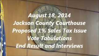 Jackson County Al. 1% Sales Tax Vote 8-18-15
