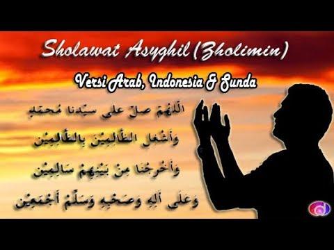 Sholawat Asyghil (Dzolimin) Text Lyrics Arabic, Indonesian and Sundanese Versions