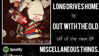 Watch Out With The Old Long Drives Home video