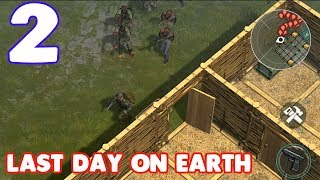 LAST DAY ON EARTH GAMEPLAY - ZOMBIE HORDE? - (iOS / ANDROID) - #2