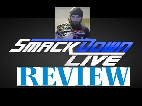 WWE Smackdown Live 11/28/17 Review BEACHED WHALE BEATS ORTON