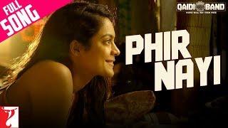 Phir Nayi - Full Song   Qaidi Band   Aadar Jain   Anya Singh   Yashita Sharma