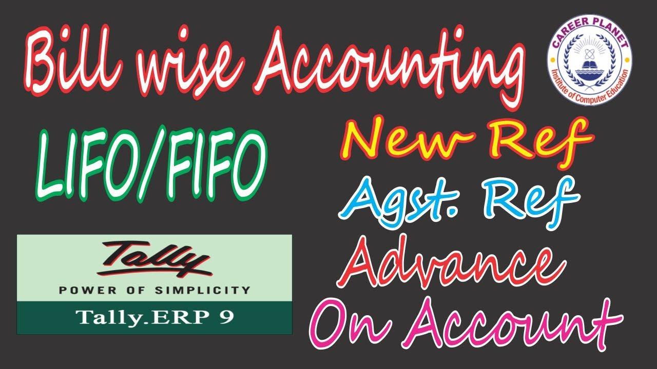 Tally ERP 9- Bill Wise Detail in Tally Hindi |Ag Ref,New Ref,Advance,On  Account|Bill Adj  Tally