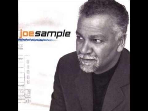 Joe Sample - Chain Reaction (1997)♫