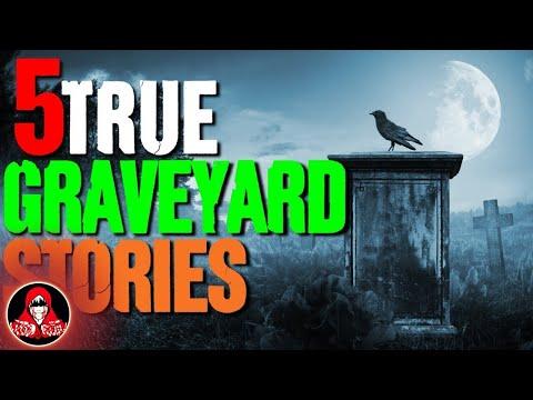 5 TRUE Graveyard Horror Stories