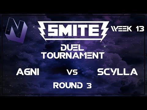 Smite: Duel Tournament! (Week 13) | S tier and Below | Round 3 | Agni vs Scylla