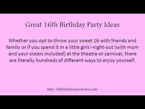 great 16th birthday party ideas youtube