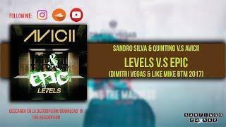 [BTM 2017] Avicii v.s Sandro Silva - Levels v.s Epic (DV & LM Mashup BTM 2017)
