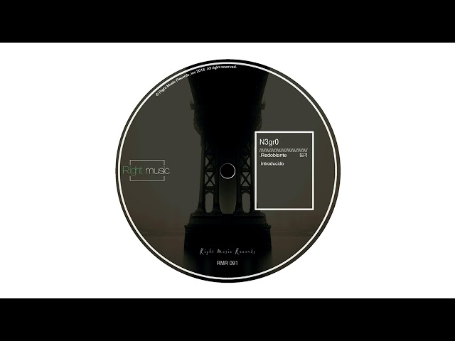 N3gr0 - Redoblante (Original Mix) [Right Music Records]