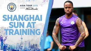 TRAINING IN THE SHANGHAI SUN | MAN CITY ASIA TOUR 2019