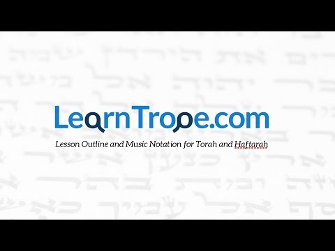 LearnTrope com   Torah and Haftarah Trope, Lesson Outline and Sheet Music