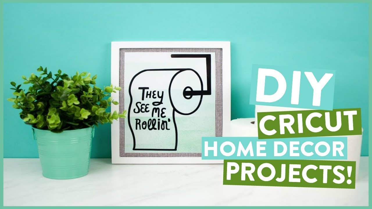 DIY CRICUT HOME DECOR PROJECTS Were BACK