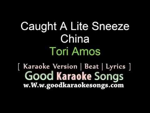 Caught A Lite Sneeze -  Tori Amos (Lyrics Karaoke) [ goodkaraokesongs.com ]