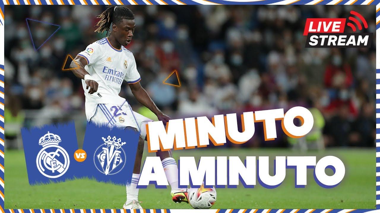 Download ⏱ MINUTO A MINUTO   Real Madrid - Villarreal
