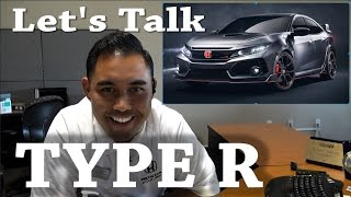 Let's Talk 2018 Honda Civic Type R