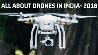 Everything about DRONES in INDIA ? 2018 | Price, Warranty, Laws, Rules & Authorized Dealers