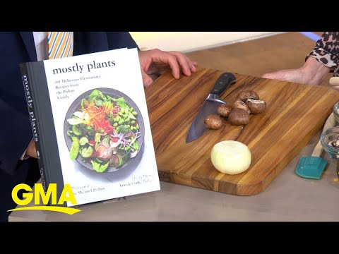 Tracy And Dana Pollan Cook With 'Mostly Plants' - With Ali Wentworth's Help L GMA