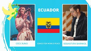 Ecuador🇪🇨 - Ceci Juno & Sebastian Barniol - Desde Adentro - Songs for World Peace2020