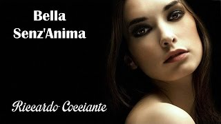 Bella Senz'anima   Riccardo Cocciante  (TRADUÇÃO) HD (Lyrics Video)