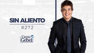 Dante Gebel #272 | Sin aliento
