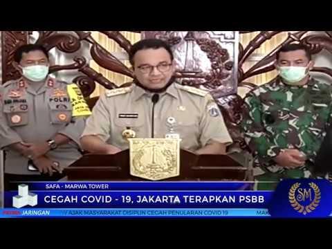 CEGAH COVID-19, JAKARTA TERAPKAN PSBB